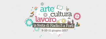 La festa di Radio3 a Forlì |giugno