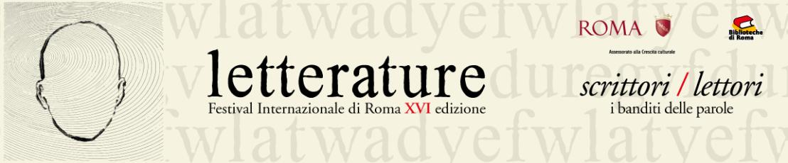 Letterature Festival (Roma) |giugno-luglio